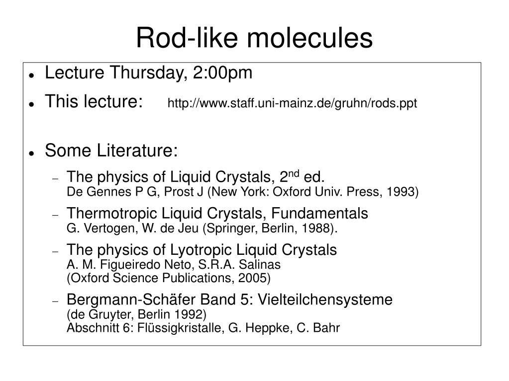 rod like molecules l.