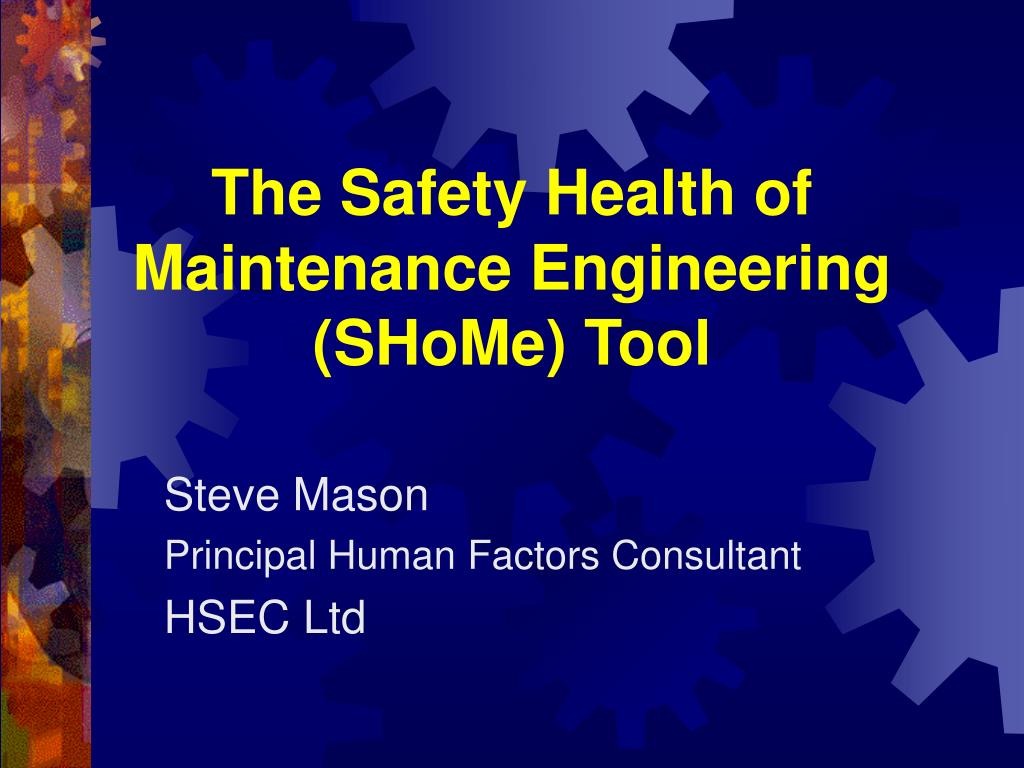 the safety health of maintenance engineering shome tool l.