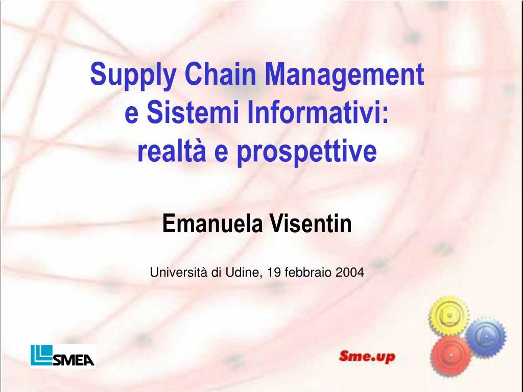 supply chain management e sistemi informativi realt e prospettive emanuela visentin l.