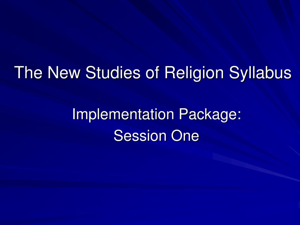 the new studies of religion syllabus l.