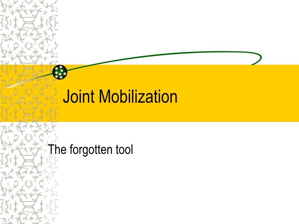 joint mobilization l.
