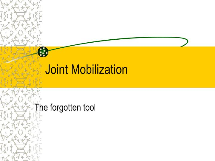 joint mobilization n.