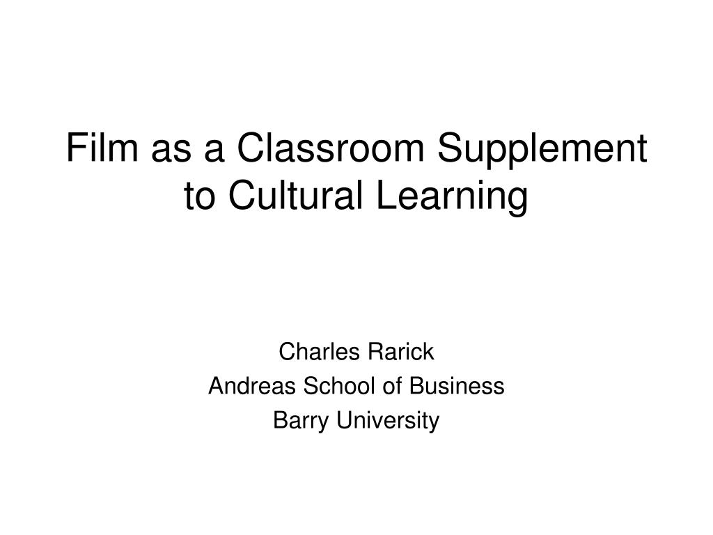film as a classroom supplement to cultural learning l.