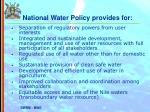national water policy provides for