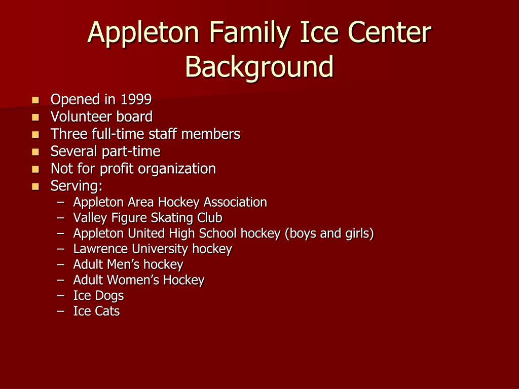 Appleton Family Ice Center Background