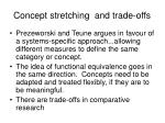 concept stretching and trade offs