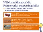 wida and the 2011 ma frameworks supporting shifts
