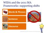 wida and the 2011 ma frameworks supporting shifts9
