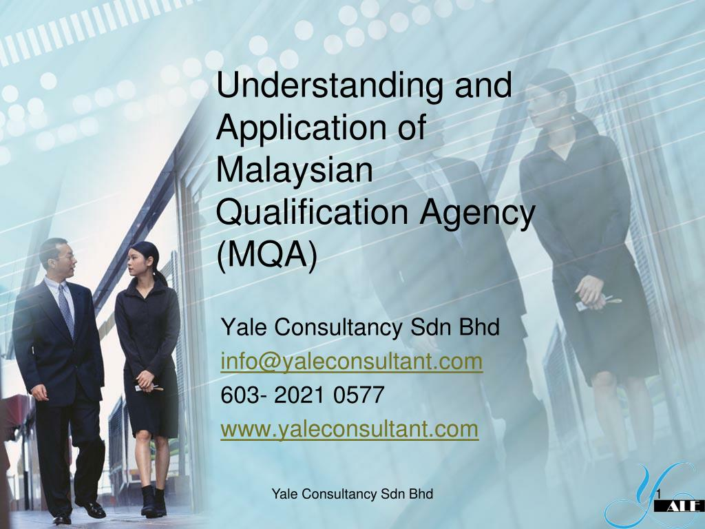 understanding and application of malaysian qualification agency mqa l.