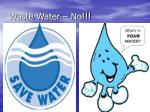 waste water no