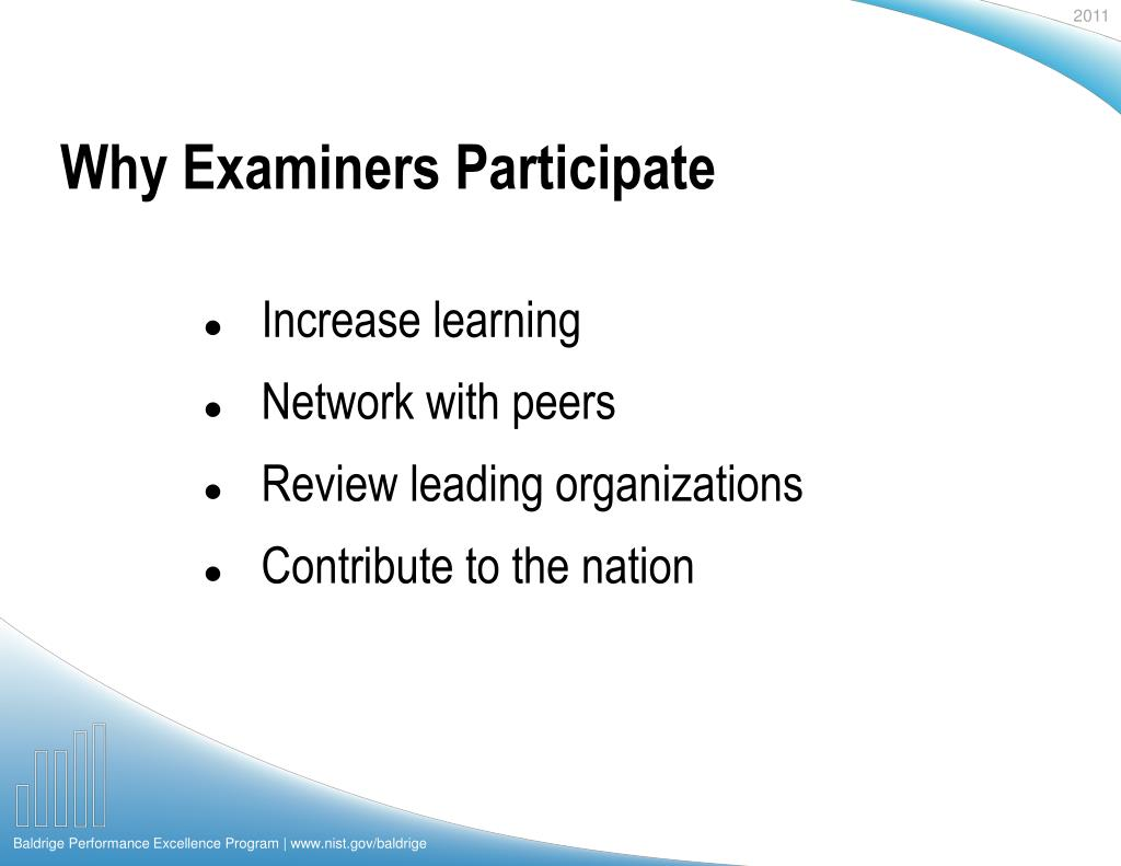 Why Examiners Participate