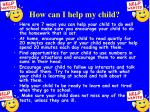 how can i help my child