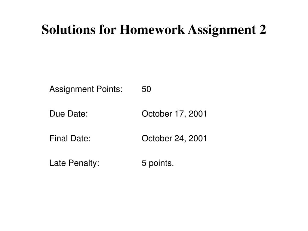 solutions for homework assignment 2 l.