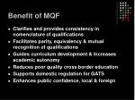 benefit of mqf