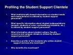 profiling the student support clientele