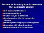 reasons for learning style assessments that incorporate diversity