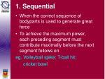 1 sequential