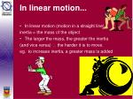 in linear motion