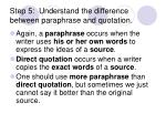 step 5 understand the difference between paraphrase and quotation