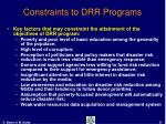 constraints to drr programs