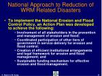 national approach to reduction of wrm related disasters21