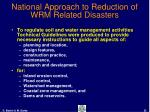 national approach to reduction of wrm related disasters22