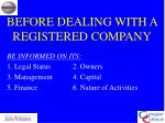 before dealing with a registered company