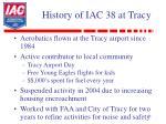 history of iac 38 at tracy