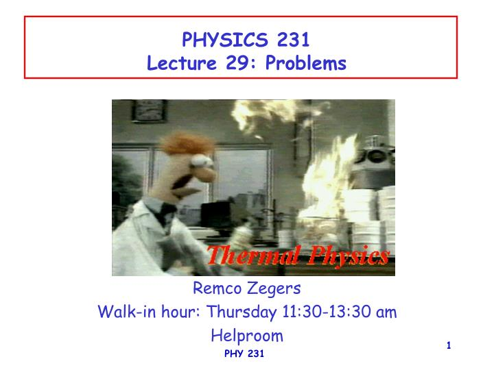Physics 231 lecture 29 problems