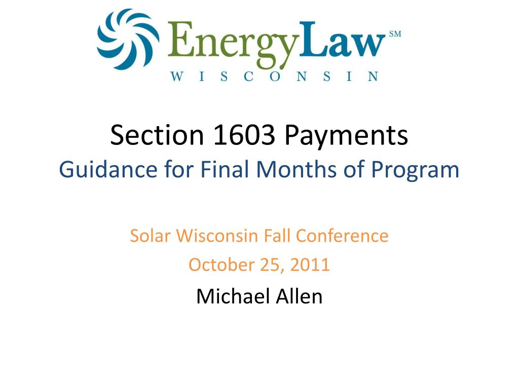 section 1603 payments guidance for final months of program l.