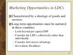 marketing opportunities in ldcs