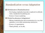 standardization versus adaptation