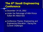 the 6 th saudi engineering conference