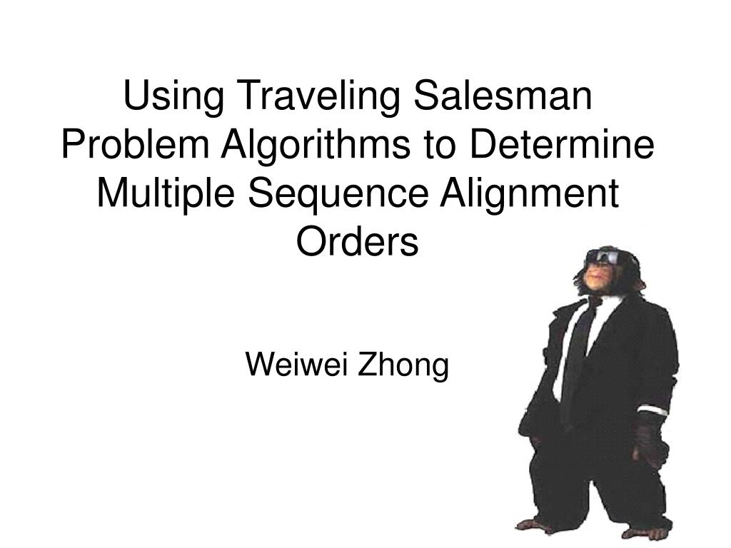 using traveling salesman problem algorithms to determine multiple sequence alignment orders l.