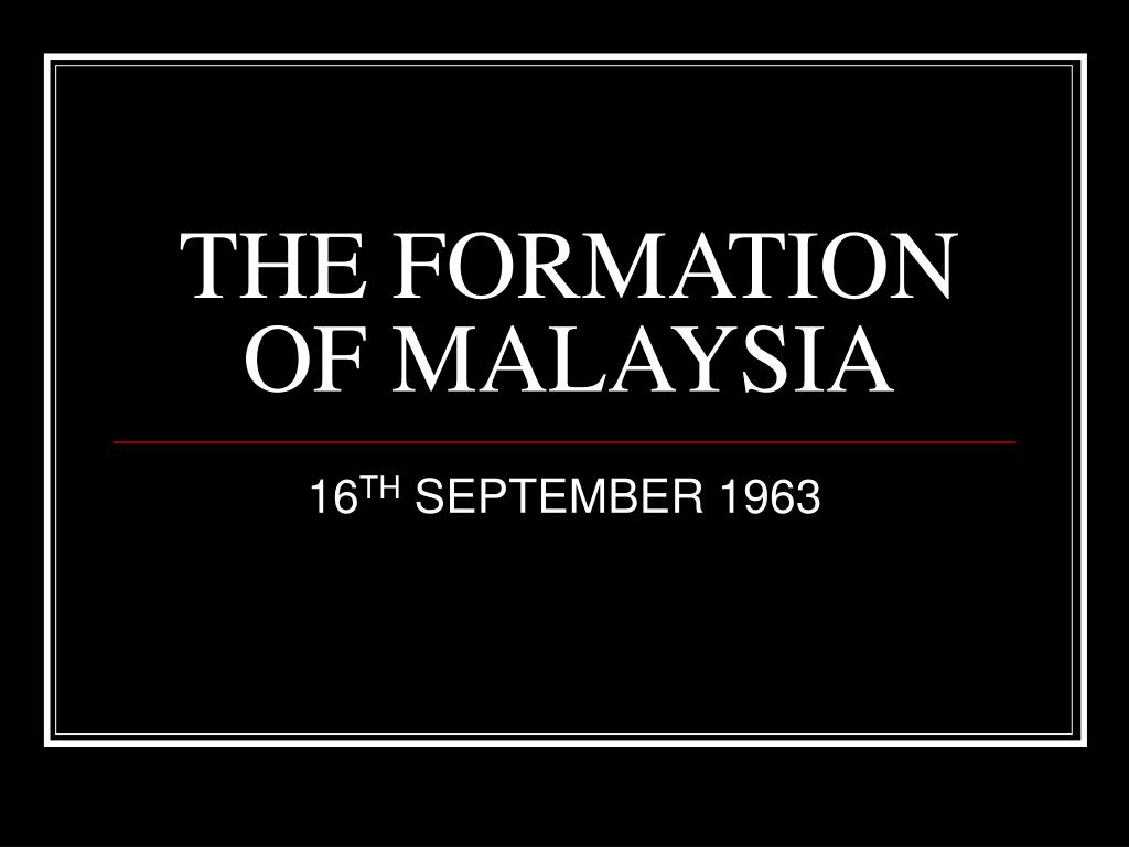 the formation of malaysia l.