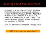 inquiring about non adherence