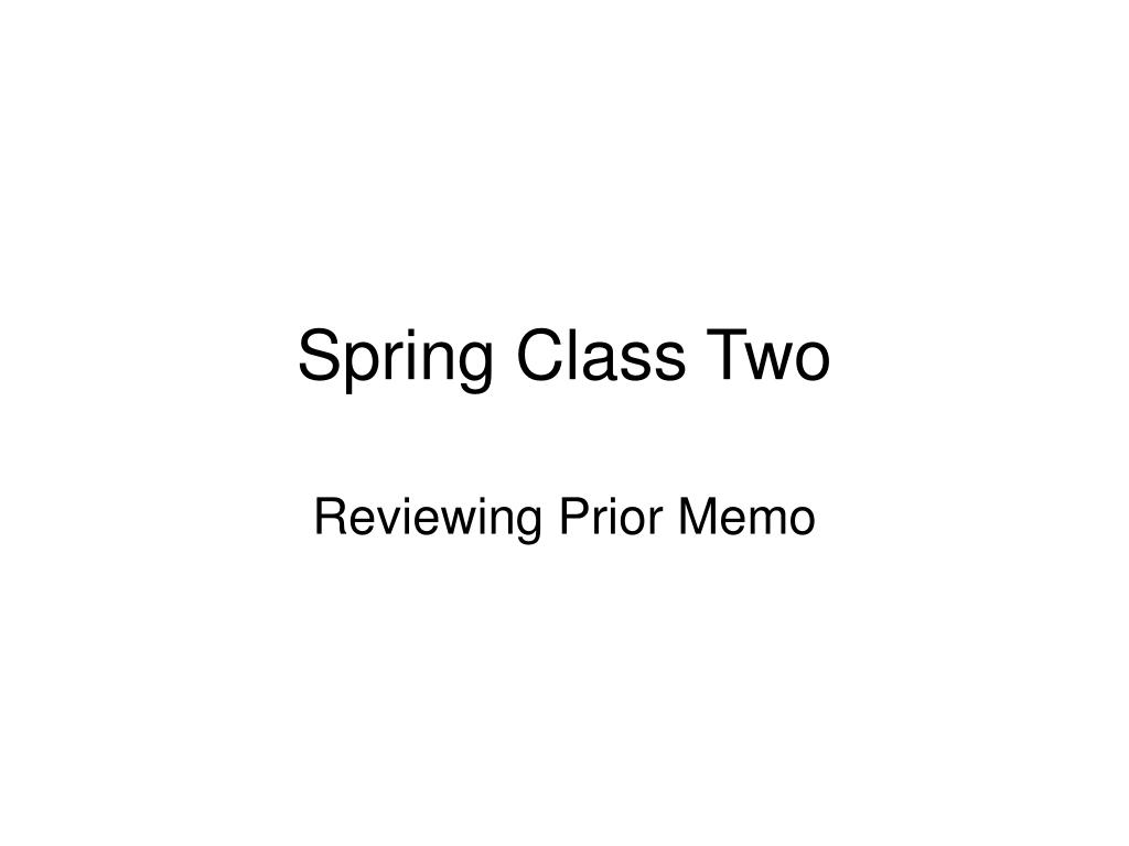 spring class two l.
