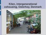 kilen intergenerational cohousing osterhoy denmark