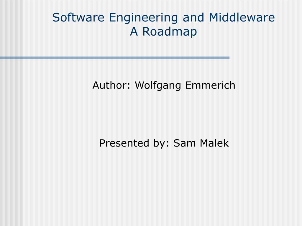 software engineering and middleware a roadmap l.