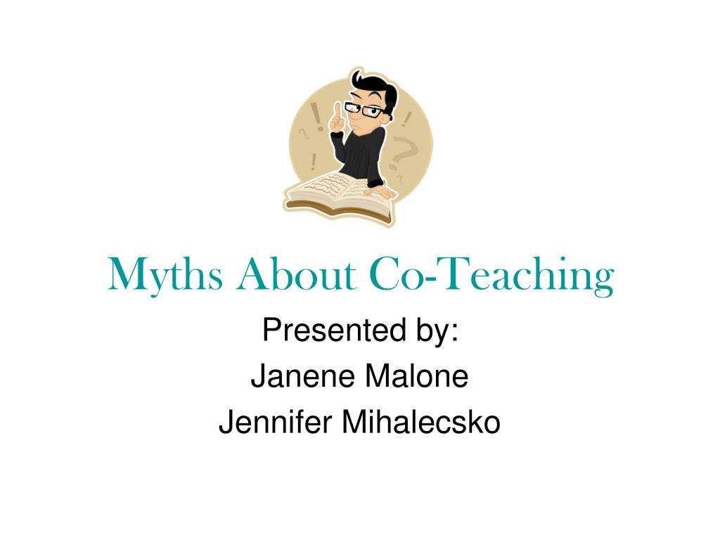 myths about co teaching l.