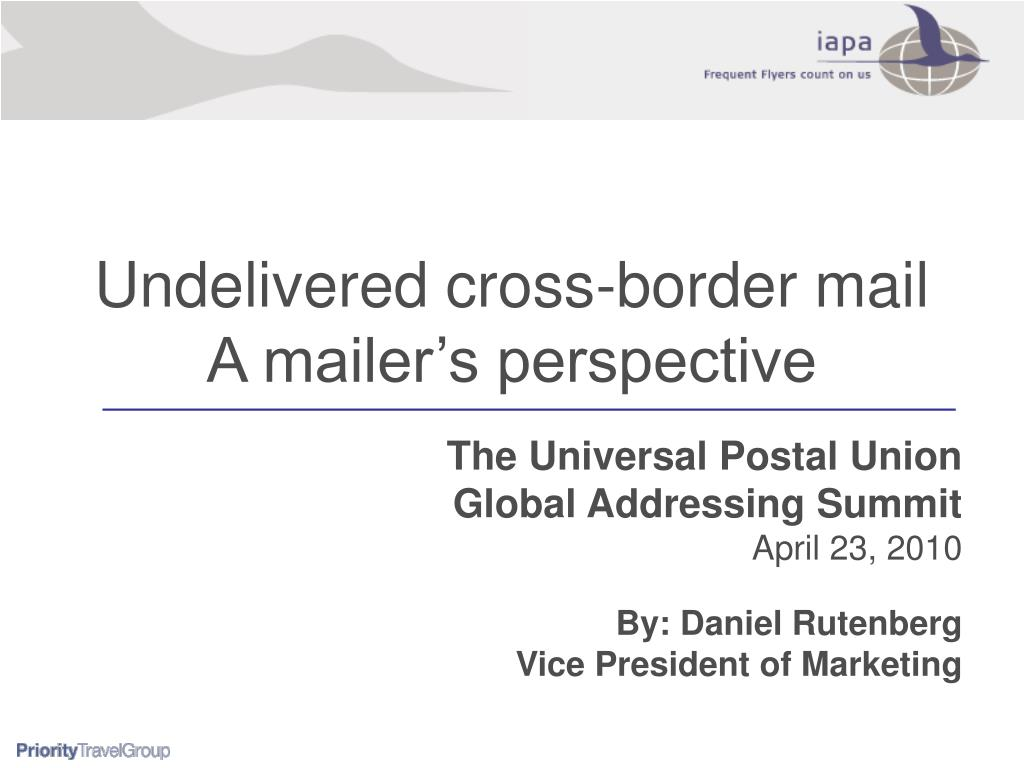 undelivered cross border mail a mailer s perspective l.