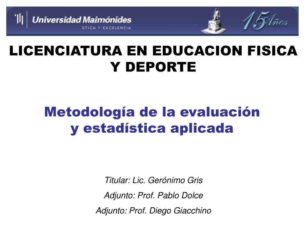 metodolog a de la evaluaci n y estad stica aplicada l.