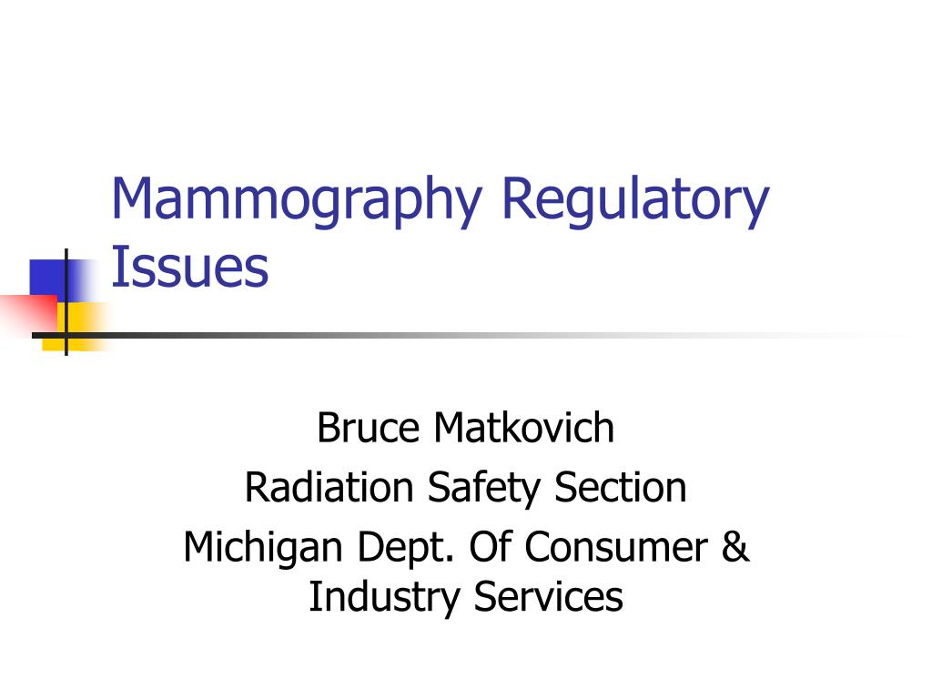mammography regulatory issues l.