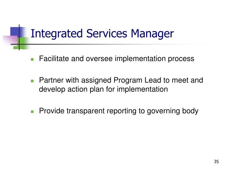 Integrated Services Manager