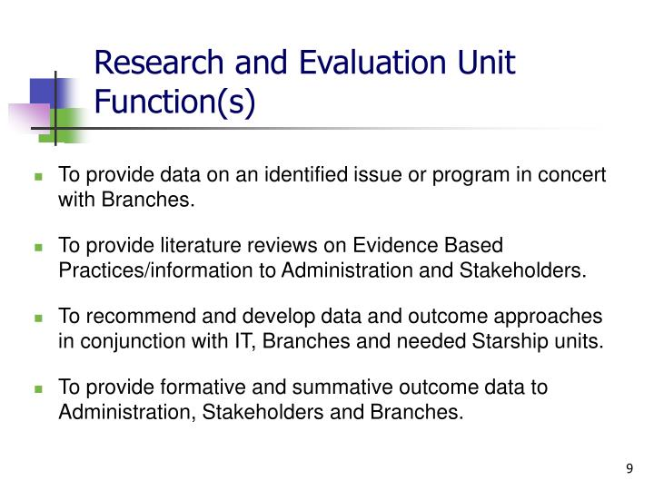 Research and Evaluation Unit Function(s)