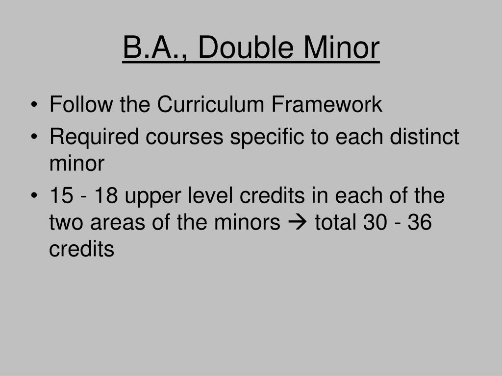 B.A., Double Minor