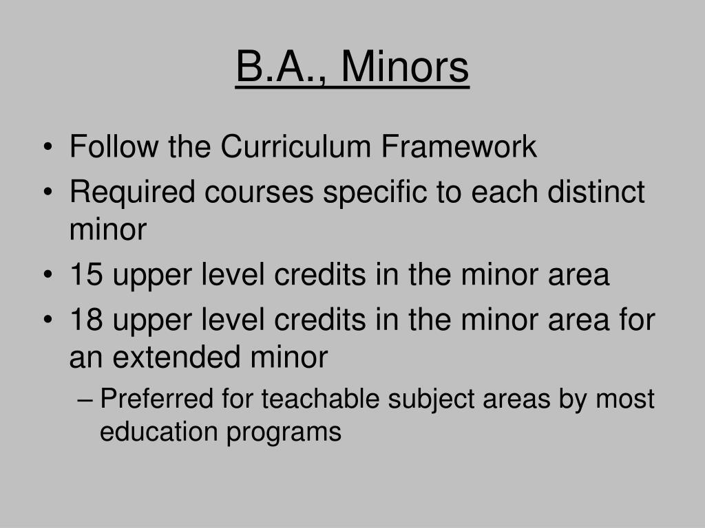 B.A., Minors