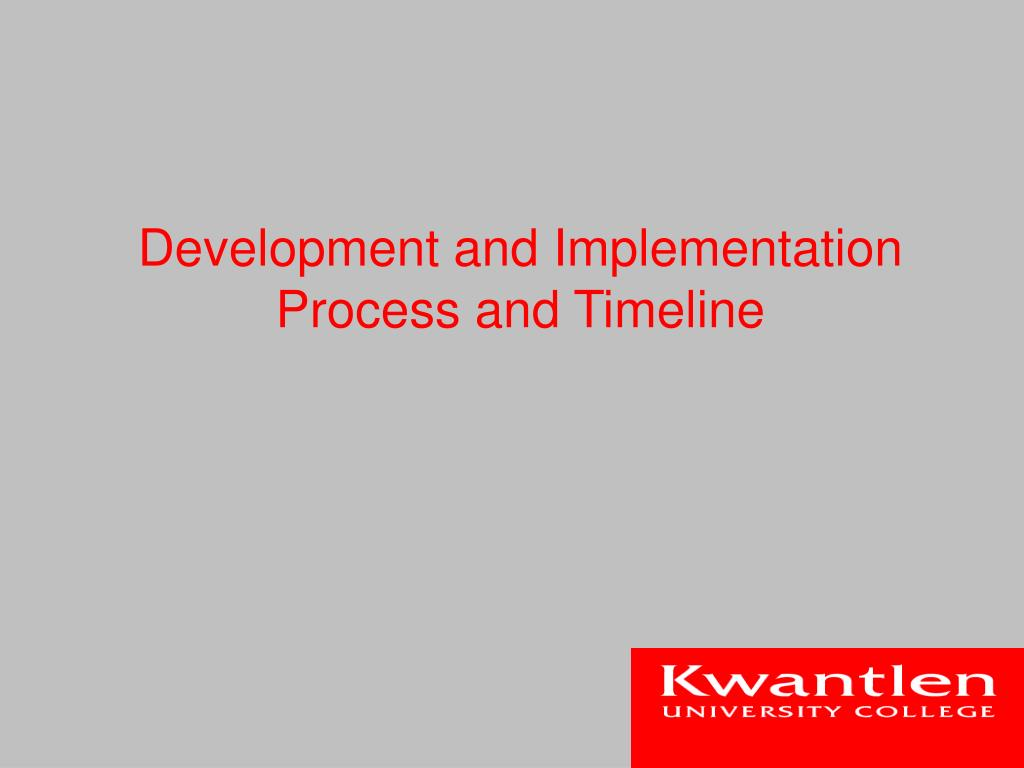 Development and Implementation