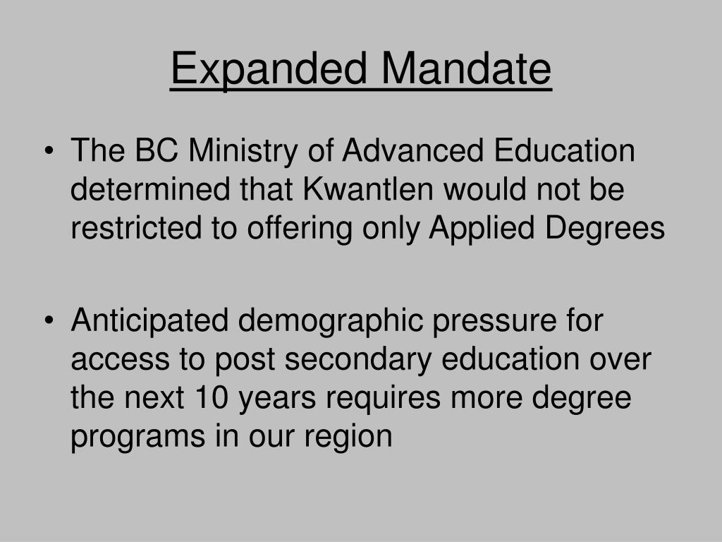Expanded Mandate