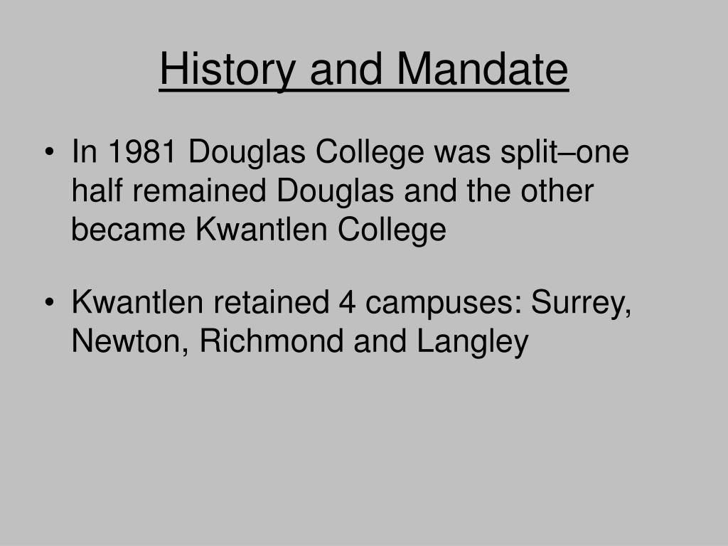 History and Mandate